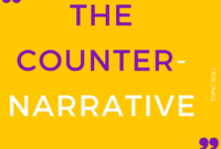 Counter-Narrative: Topic Roll