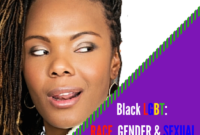 Black LGBT: Race, Class, & Gender